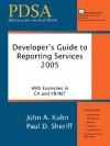 Developer's Guide to Reporting Services - John A. Kuhn, Paul D. Sheriff