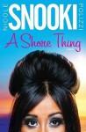 "A Shore Thing [Hardcover] - Nicole ""Snooki"" Polizzi"
