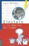 Einstein y Las Maquinas del Tiempo - Luca Novelli