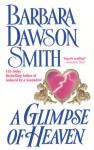 A Glimpse of Heaven - Barbara Dawson Smith