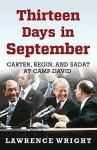 Thirteen Days in September - Lawrence Wright