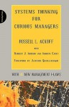 Systems Thinking for Curious Managers: With 40 New Management f-Laws - Russell L. Ackoff, Jamshid Gharajedaghi, Herbert J. Addison