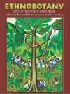 Ethnobotany: Evolution of a Discipline - Richard Evans Schultes, Siri von Reis