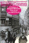 Tea at Miss Cranston's: A Century of Glasgow Memories - Anna Blair, William B. Taylor