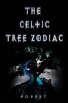 The Celtic Tree Zodiac - Poppet
