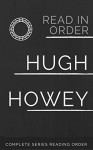 HUGH HOWEY COMPLETE SERIES READING ORDER: WOOL, DUST, SHIFT, SAND AND OTHER HUGH HOWEY SERIES READING ORDER - Peter Starke