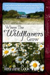 Where the Wildflowers Grow - Vera Jane Cook