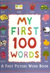 My First 100 Words - Betty Root, Paula Knight