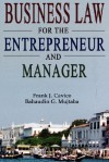 Business Law for the Entrepreneur and Manager - Frank J. Cavico