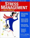 Stress Management For Busy People - Carol Turkington