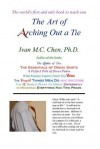 The Art Of Arching Out A Tie - Ivan M.C. Chen