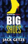 Big Shoes (Austin Carr Mysteries) (Volume 4) - Jack Getze