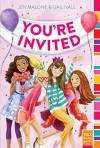 You're Invited (mix) - Jen Malone, Gail Nall