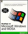 Readings on Microsoft Windows and WOSA: Preparation for the Microsoft Windows Operating Systems and Service Architecture I and II Exams - Microsoft Press, Microsoft Press