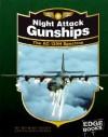 Night Attack Gunships (War Planes) - Michael Green, Gladys Green