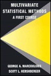 Multivariate Statistical Methods: A First Course - George A. Marcoulides, Scott L. Hershberger
