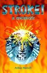 Stroke!: A Memoir - Arthur H. Niehoff