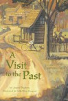 A Visit to the Past (Reading 2000 Leveled Reader 4.111b) - Joanne Mattern