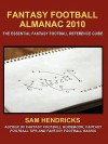 Fantasy Football Almanac 2010: The Essential Fantasy Football Reference Guide - Sam Hendricks