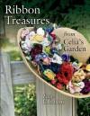 Ribbon Treasures from Celia's Garden - Faye Labanaris
