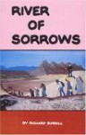 River Of Sorrows: Life History Of The Maidu Nisenan Indians - Richard Burrill