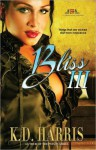 Bliss III - K.D. Harris