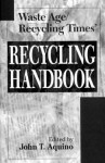 Waste Age and Recycling Times: Recycling Handbook - John T. Aquino