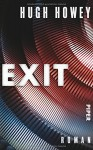 Exit: Roman (Silo, Band 3) - Hugh Howey, Gaby Wurster