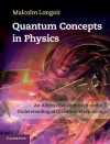 Quantum Concepts in Physics - Malcolm S. Longair