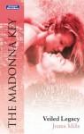 Mills & Boon : Veiled Legacy (The Madonna Key) - Jenna Mills
