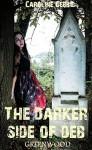 Greenwood: Paranormal Vampire Romance (The Darker Side of Deb Book 1) - Caroline Gebbie