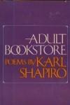 Adult Bookstore - Karl Shapiro