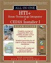 HTI+ Home Technology Integrator and CEDIA Installer I All-In-On e Exam Guide [With CDROM] - Ron Gilster, Ron Price