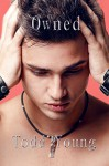 Owned (Corrupted Book 2) - Todd Young