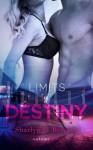 Limits of Destiny Volume 5 - Sharlyn G. Branson