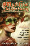Mythic Delirium: an international anthology of prose and verse - Ken Liu, Jane Yolen, Marie Brennan, Yoon Ha Lee, Amal El-Mohtar, Beth Cato, Kenneth Schneyer, Nicole Kornher-Stace, Mike Allen, Anita Allen