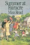 Summer at Fairacre - Miss Read, J.S. Goodall