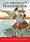 The Swordsman's Handbook: Samurai Teachings on the Path of the Sword - William Scott Wilson