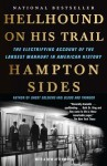 Hellhound on His Trail: The Stalking of Martin Luther King, Jr. and the International Hunt for His Assassin - Hampton Sides
