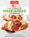 The Complete Make-Ahead Cookbook: From Appetizers to Desserts-500 Recipes You Can Make in Advance (America's Test Kitchen) - America's Test Kitchen, America's Test Kitchen