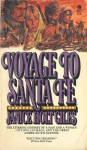 Voyage to Santa Fe - Janice Holt Giles