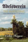 Adelsverein: The Harvesting: Book Three of the Adelsverein Trilogy - Celia Hayes