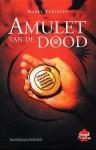 Amulet van de dood - Karel Verleyen, Frank Leys