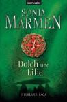 Dolch und Lilie: Highland-Saga (German Edition) - Sonia Marmen, Barbara Röhl