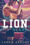 The Lion Heart - Carrie Aarons