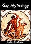 Gay Mythology - Dallas Sketchman