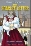 Manga Classics: The Scarlet Letter - Stacy King, Nathaniel Hawthorne, SunNeko Lee, Crystal S. Chan