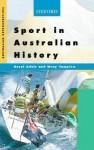 Sport In Australian History - Daryl Adair, Wray Vamplew, Vamplew Adair