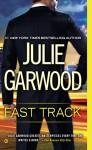 Fast Track (Buchanan / Renard / MacKenna Book 12) - Julie Garwood