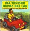 Kia Tanisha Drives Her Car - Eloise Greenfield